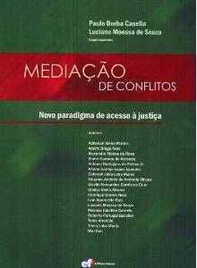 Mediação de conflitos: novo paradigma de acesso à justiça
