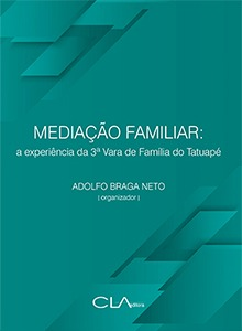 Mediação familiar: a experiência da 3ª Vara de Família do Tatuapé